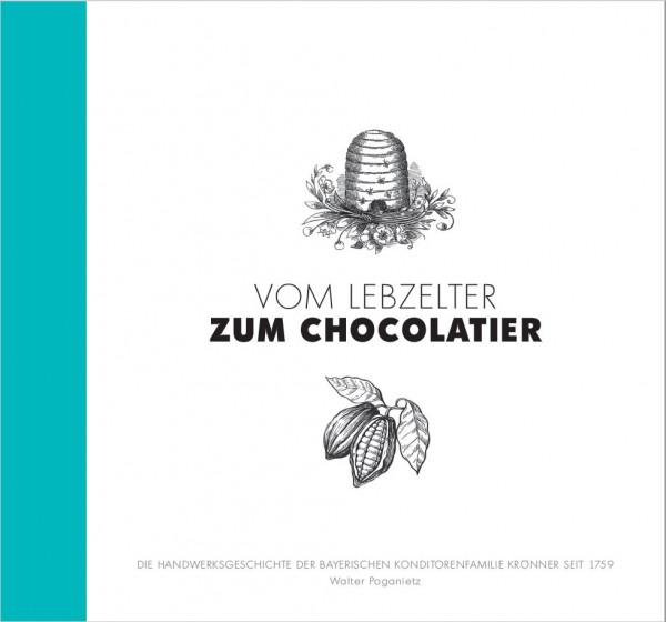 Vom Lebzelter zum Chocolatier